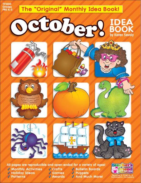 cover of Teacher's Friend Monthly Idea Book
