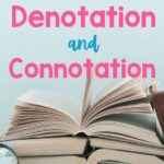 pile of books with title how to teach denotation and connotation